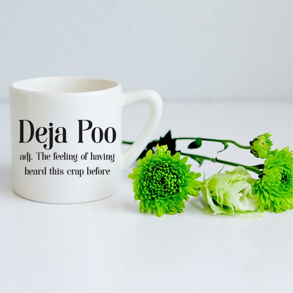 Coffee Cups for Sale - White Deja Poo slogan ceramic mug online - Sugar and Vice - Cape Town