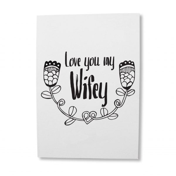Greeting Cards South Africa - Love you my wifey greeting card online - Sugar and Vice - Cape Town