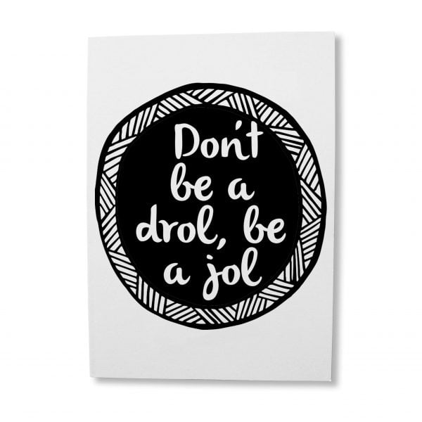Greeting Cards South Africa - Don't be a drol greeting card online - Sugar and Vice - Cape Town